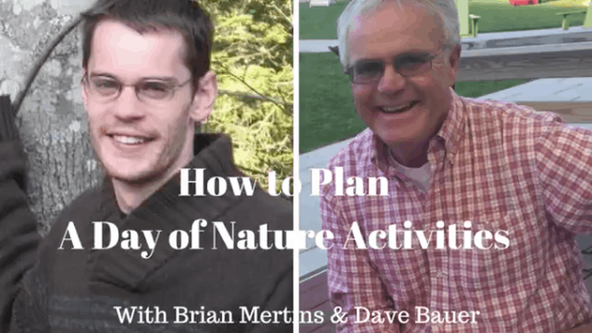 How To Plan A Day of Nature Activities