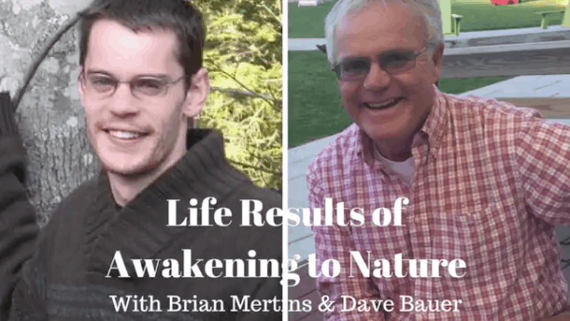 Awakening To Nature: How To Change Your Life Results