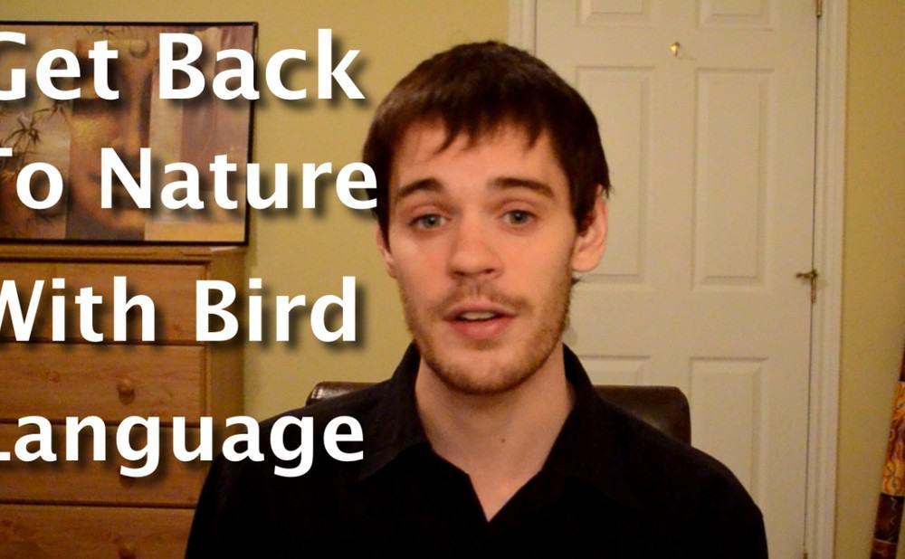 Back To Nature Bird Language